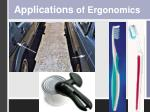 applications of ergonomics
