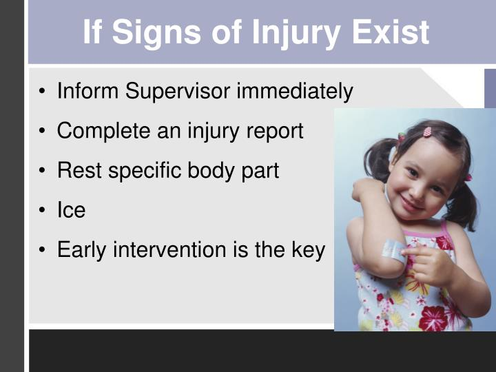 If Signs of Injury Exist