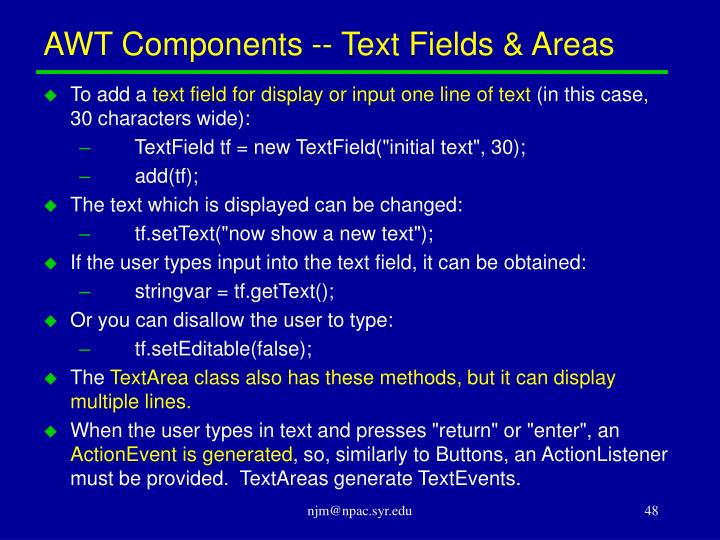AWT Components -- Text Fields & Areas