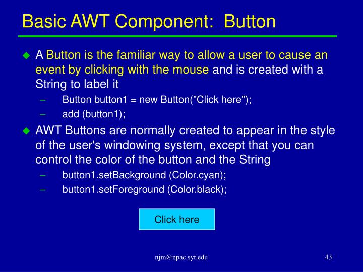 Basic AWT Component:  Button