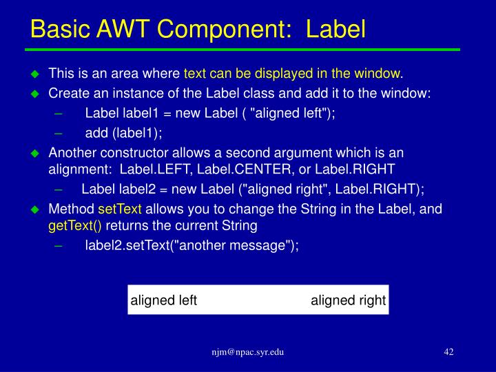 Basic AWT Component:  Label