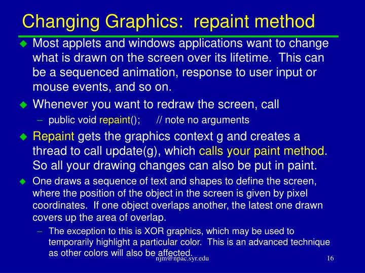 Changing Graphics:  repaint method