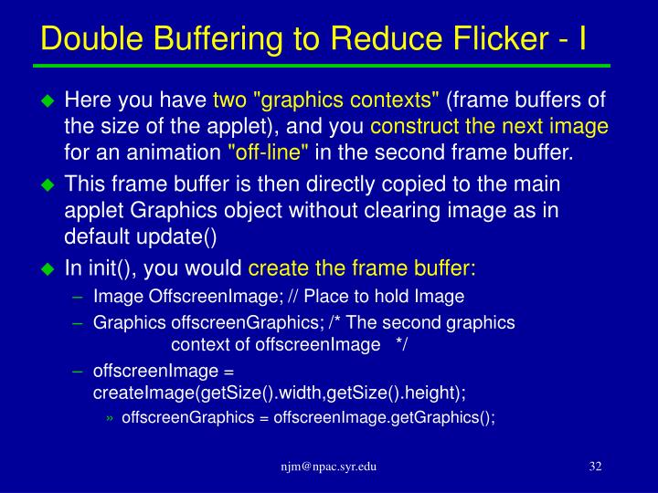 Double Buffering to Reduce Flicker - I