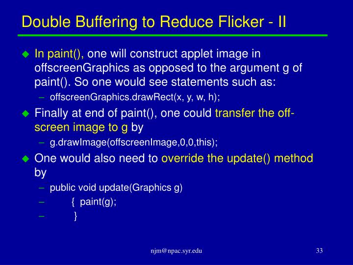 Double Buffering to Reduce Flicker - II