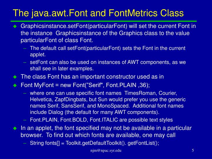 The java.awt.Font and FontMetrics Class