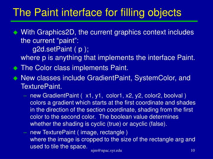 The Paint interface for filling objects