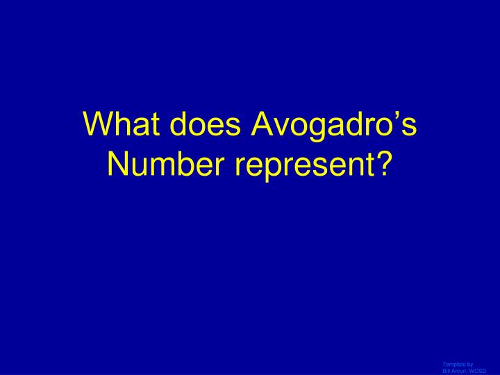 What does Avogadro's Number represent?