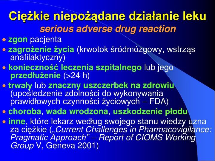 Ciężkie niepożądane działanie leku