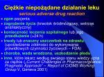 ci kie niepo dane dzia anie leku serious adverse drug reaction