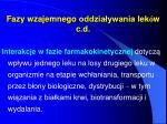 fazy w zajemne go oddzia ywani a lek w c d1