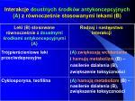 interakcje doustnych rodk w antykoncepcyjnych a z r wnocze nie stosowanymi lekami b2