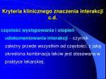 kryteria klinicznego znaczenia interakcji c d1