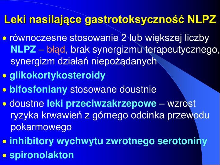 Leki nasilające gastrotoksyczność NLPZ