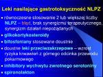 leki nasilaj ce gastrotoksyczno nlpz