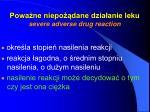 powa ne niepo dane dzia anie leku severe adverse drug reaction