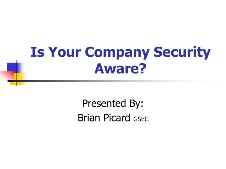 Is your company security aware
