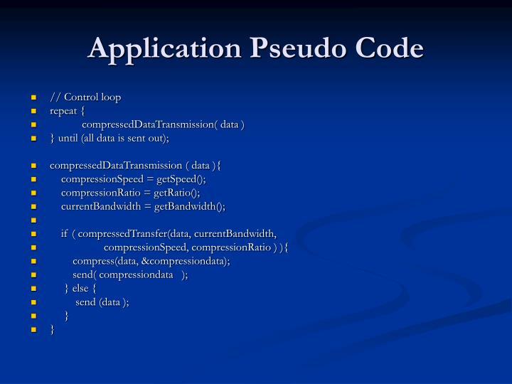 Application Pseudo Code