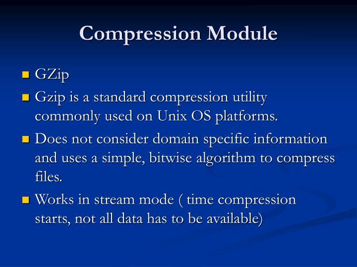Compression Module