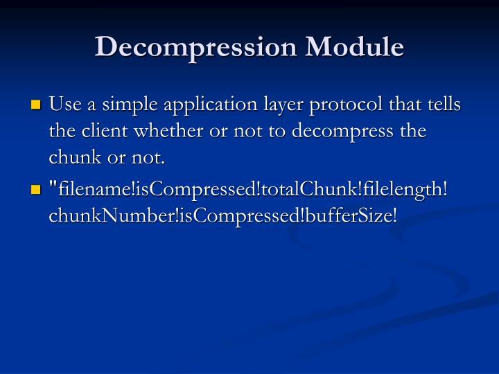 Decompression Module