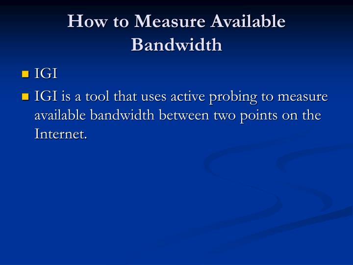 How to Measure Available Bandwidth