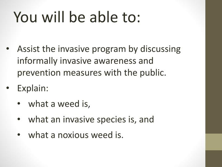 You will be able to: