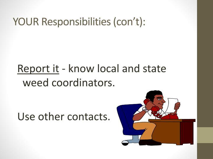 YOUR Responsibilities (