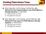existing flash aware trees