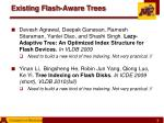 existing flash aware trees1