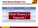 flash memory storage pros