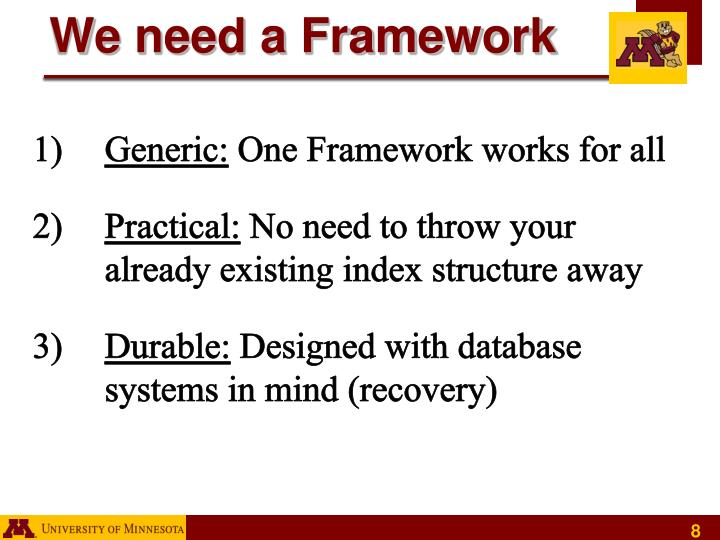 We need a Framework