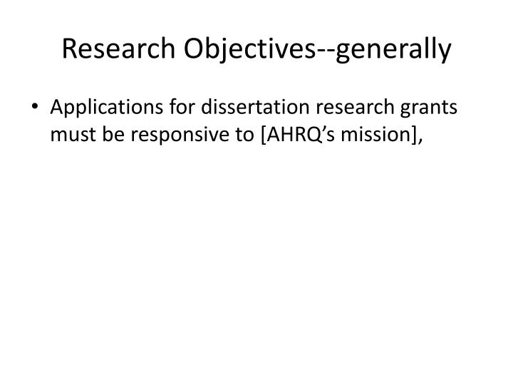 Research Objectives--generally