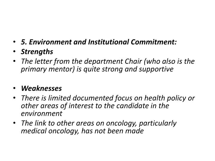 5. Environment and Institutional Commitment: