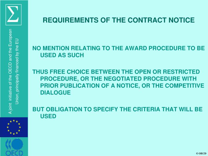 REQUIREMENTS OF THE CONTRACT NOTICE