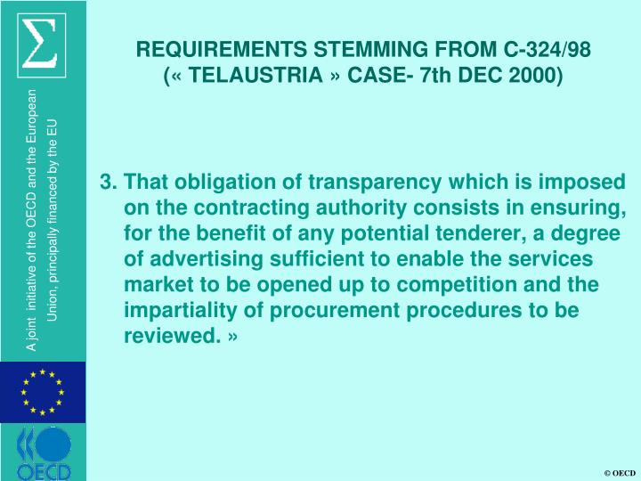 REQUIREMENTS STEMMING FROM C-324/98