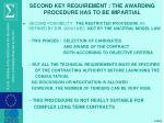 second key requirement the awarding procedure has to be impartial1