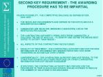 second key requirement the awarding procedure has to be impartial3