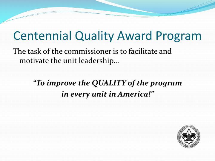 Centennial Quality Award Program