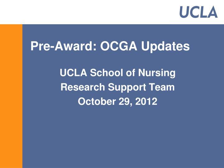 Pre-Award: OCGA Updates