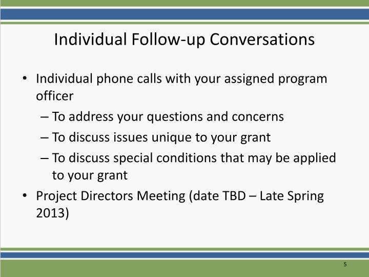Individual Follow-up Conversations
