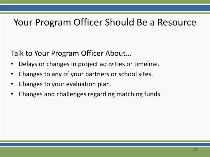 Your Program Officer Should Be a Resource