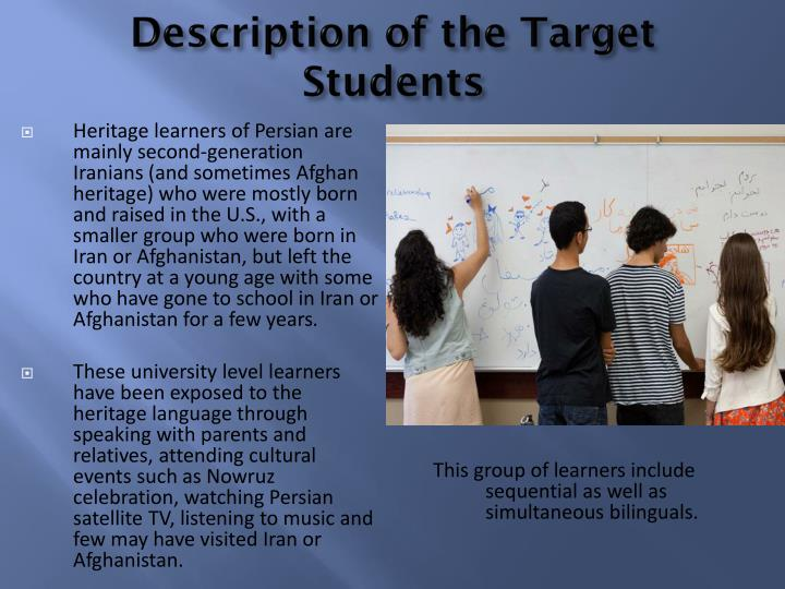 Description of the Target Students