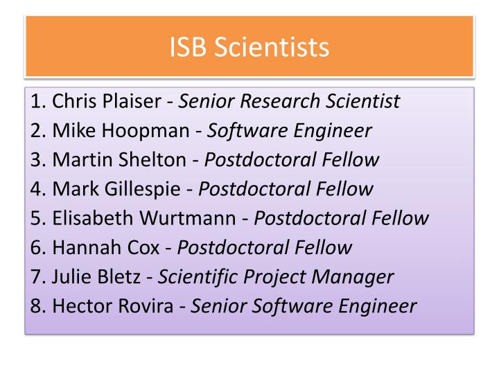 ISB Scientists