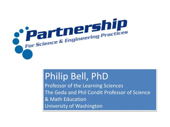 Philip Bell, PhD