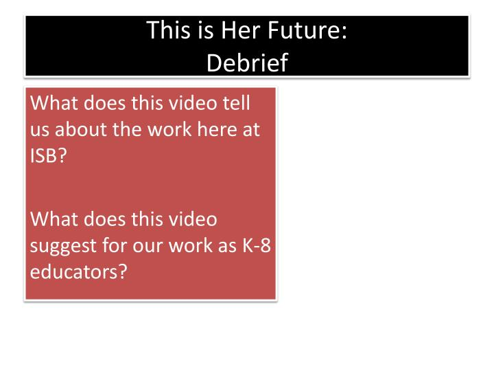 This is Her Future: