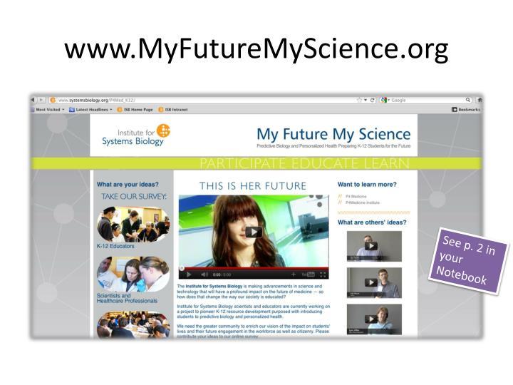 www.MyFutureMyScience.org