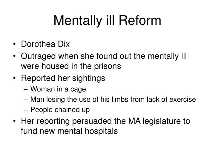 Mentally ill Reform