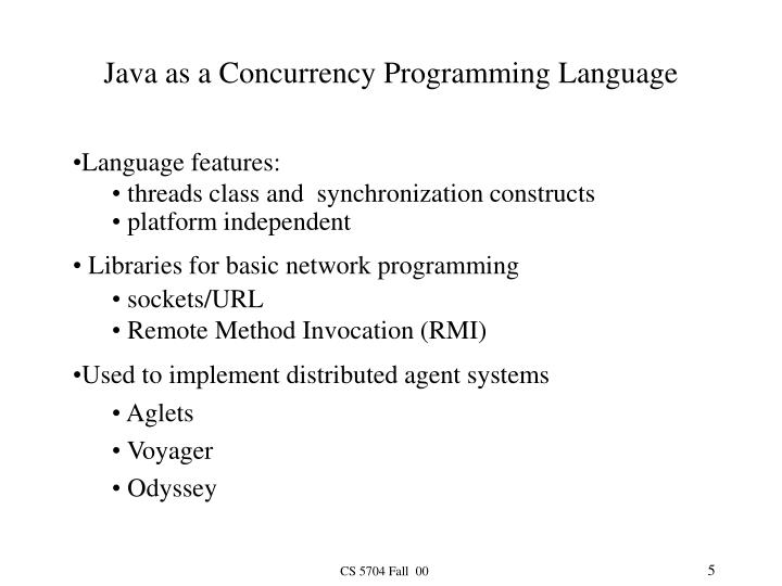 Java as a Concurrency Programming Language