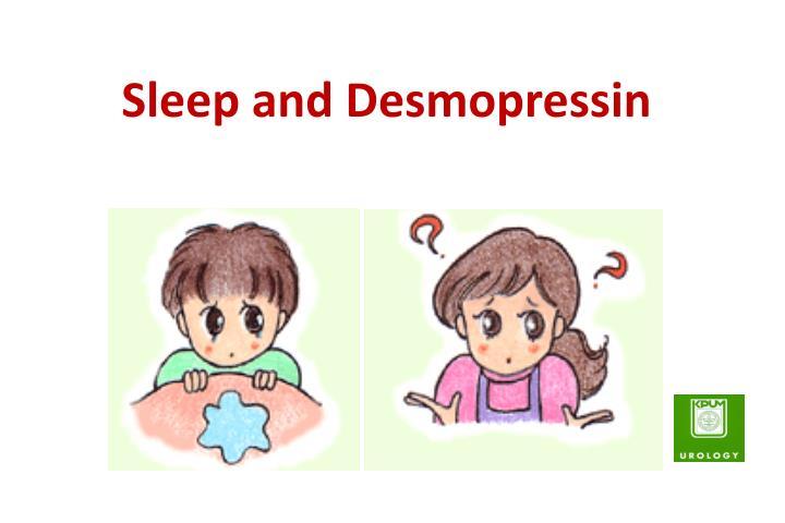 Sleep and Desmopressin