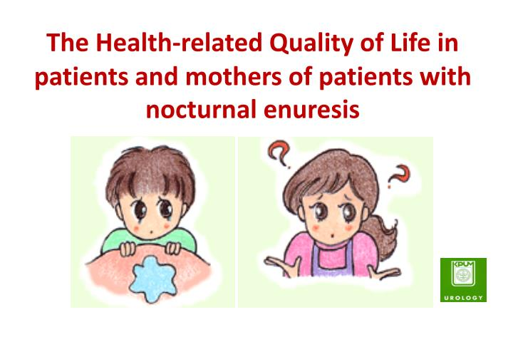 The Health-related Quality of Life in patients and mothers of patients with