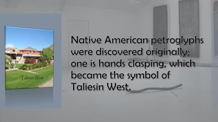 Native American petroglyphs were discovered originally; one is hands clasping, which became the symbol